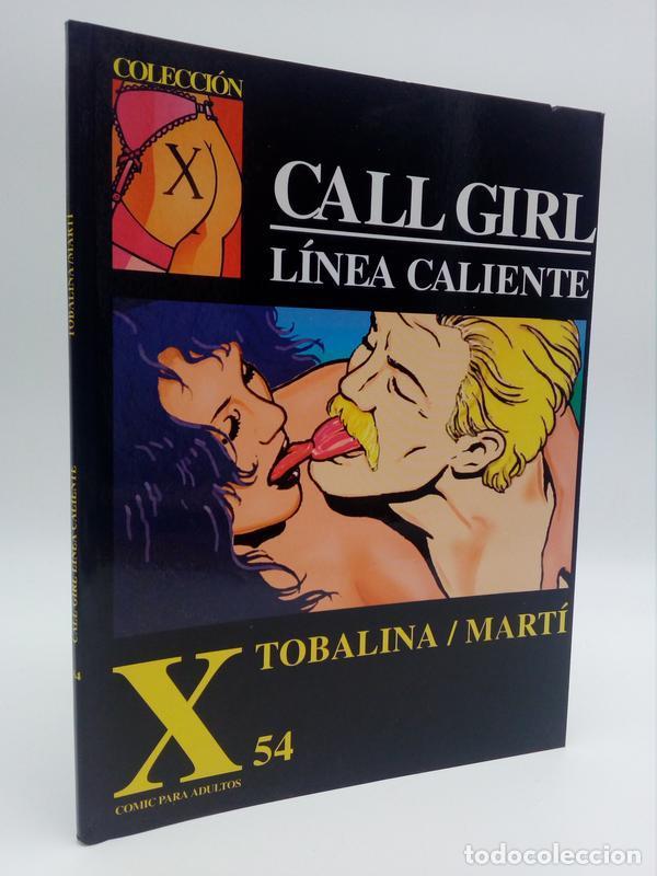 COLECCIÓN X 54. CALL GIRL LÍNEA CALIENTE (TOBALINA / MARTÍ) LA CÚPULA, 1992. OFRT (Tebeos y Comics - La Cúpula - Comic Europeo)