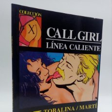 Cómics: COLECCIÓN X 54. CALL GIRL LÍNEA CALIENTE (TOBALINA / MARTÍ) LA CÚPULA, 1992. OFRT. Lote 271990403