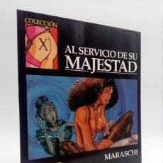 Cómics: COLECCIÓN X 95. AL SERVICIO DE SU MAJESTAD (MARASCHI) LA CÚPULA, 1998. OFRT ANTES 4,7E. Lote 271990413