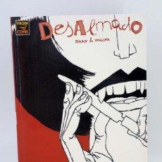 Cómics: DESALMADO (PERRO / MIGOYA) LA CÚPULA, 2003. OFRT ANTES 5E. Lote 109374874