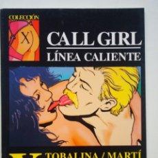 Cómics: COLECCIÓN X Nº 54 CALL GIRL LÍNEA CALIENTE (TOBALINA/MARTÍ). Lote 109381015