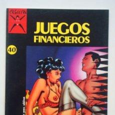 Cómics: COLECCIÓN X Nº 40 JUEGOS FINANCIEROS (GRAMACCIONI). Lote 109382155