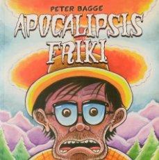 Comics: PETER BAGGE - APOCALIPSIS FRIKI - CÓMIC UNDERGROUND ED. LÁ CÚPULA. Lote 109866367