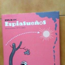 Cómics: COMIC TBO ESPIASUEÑOS MAX ( FRANCESC CAPDEVILLA ) ILUSTRACIONES 1973 - 1993 - TAPA DURA LA CÚPULA. Lote 110477667
