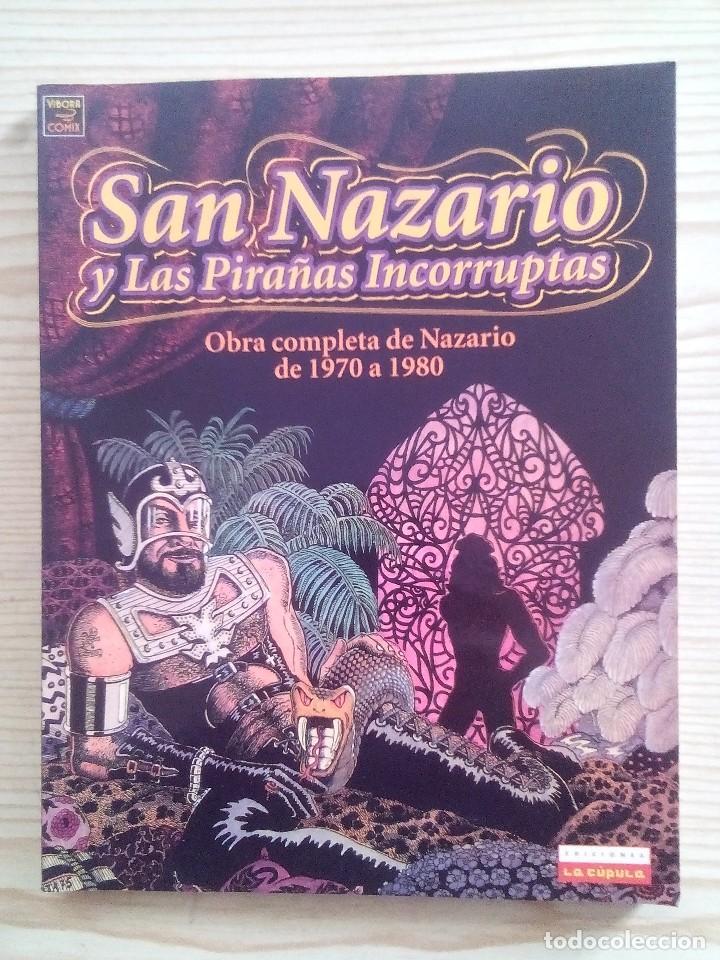 SAN NAZARIO Y LAS PIRAÑAS INCORRUPTAS - OBRA COMPLETA DE NAZARIO DE 1970 A 1980 - VIBORA (Tebeos y Comics - La Cúpula - Autores Españoles)
