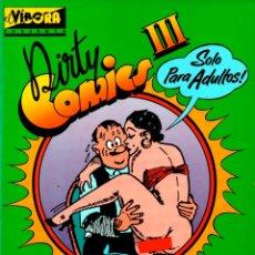 Cómics: DIRTY COMICX III. COMICS PORNO SATIRICOS DE LOS AÑOS 30. EL VIBORA.. Lote 110933367