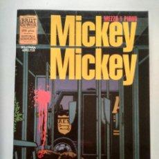 Cómics: MICKEY MICKEY MEZZO Y PIRUS. Lote 112239391