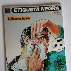 Cómics: LIBERATORE; ETIQUETA NEGRA. ALBUM CON HISTORIAS CORTAS. BUEN ESTADO. Lote 112592339