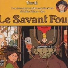 Cómics: LE SAVANT FOU. DE TARDI. EN FRANCÉS. Lote 113502291