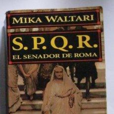 Cómics: S.P.Q.R. EL SENADOR DE ROMA / MIKA WALTARI. Lote 114337587