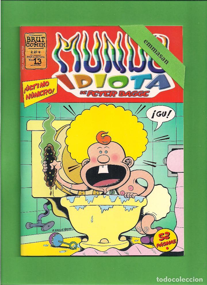 Cómics: MUNDO IDIOTA - Nº. 1-2-3-4-5-6-7-8-9-10-11-12-13 - PETER BAGGE - EDICIONES LA CÚPULA - COMPLETA. - Foto 14 - 114908731