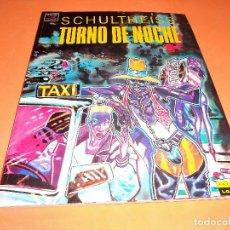Cómics: TURNO DE NOCHE. SHULTHEISS. EDCIONES LA CUPULA. VIBORA COMIX. 1991. BUEN ESTADO. Lote 115126163