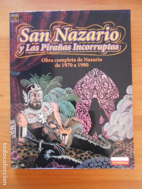 SAN NAZARIO Y LAS PIRAÑAS INCORRUPTAS - OBRA COMPLETA DE NAZARIO DE 1970 A 1980 - LA CUPULA (8V) (Tebeos y Comics - La Cúpula - Autores Españoles)