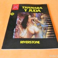 Cómics: THAMARA Y JUDA. COLECCION X Nº 38. RIVERSTONE. LA CUPULA. AÑO 1991. Lote 118243159