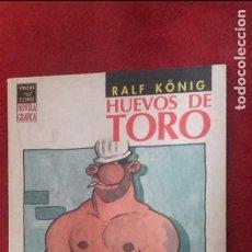 Comics: HUEVOS DE TORO - RALF KONIG - RUSTICA. Lote 118262499