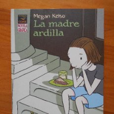 Fumetti: LA MADRE ARDILLA - MEGAN KELSO - LA CUPULA - COMO NUEVO (8J). Lote 120310799