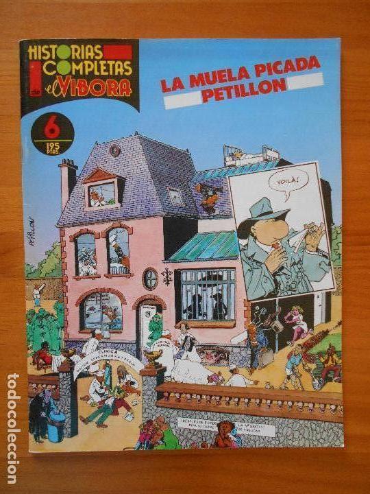 HISTORIAS COMPLETAS EL VIBORA Nº 6 - LA MUELA PICADA - PETILLON (AJ) (Tebeos y Comics - La Cúpula - El Víbora)