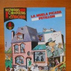 Cómics: HISTORIAS COMPLETAS EL VIBORA Nº 6 - LA MUELA PICADA - PETILLON (AJ). Lote 120896035