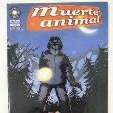 Cómics: MUERTE ANIMAL. 1 DE 3. Lote 121707635