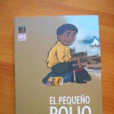 Cómics: EL PEQUEÑO POLIO - FARID BOUDJELLAL - LA CUPULA (8J). Lote 121718103