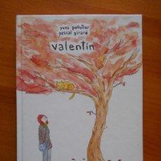Cómics: VALENTIN - YVES PELLETIER - PASCAL GIRARD - LA CUPULA - TAPA DURA (B3). Lote 121721395