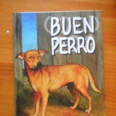 Cómics: BUEN PERRO - GRAHAM CHAFFEE - LA CUPULA - TAPA DURA (Y2). Lote 121724407