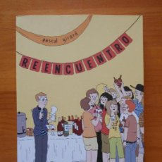 Cómics: REENCUENTRO - PASCAL GIRARD - LA CUPULA (BM). Lote 121778779