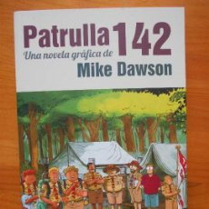 Cómics: PATRULLA 142 - MIKE DAWSON - LA CUPULA - COMO NUEVO (BG). Lote 121978391