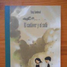 Cómics: EL CADAVER Y EL SOFA - TONY SANDOVAL - LA CUPULA (BÑ). Lote 122086439