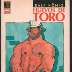 Cómics: HUEVOS DE TORO. RALF KÖNIG LA CUPULA NOVELA GRAFICA. Lote 122155363
