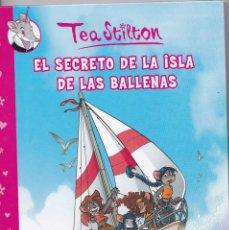 Cómics: V29- EL SECRETO DE LA ISLA DE LAS BALLENAS DE TEA STILTON DE 2.008. Lote 122598863