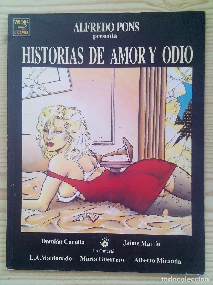 EL VIBORA - HISTORIAS DE AMOR Y ODIO (Tebeos y Comics - La Cúpula - El Víbora)
