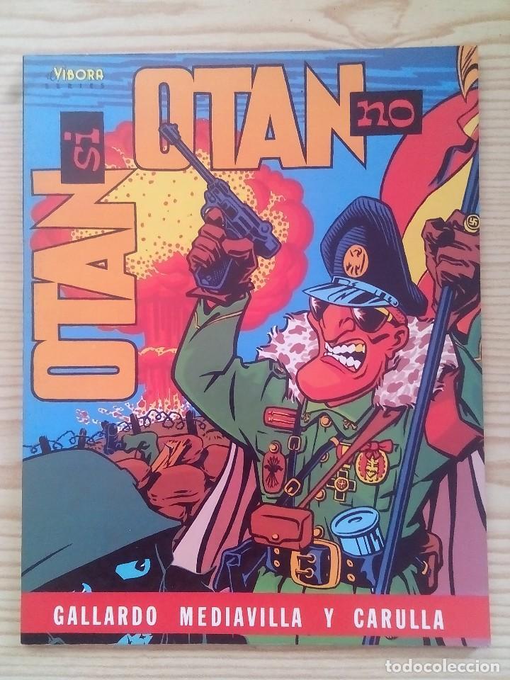 EL VIBORA - OTAN SI OTAN NO (Tebeos y Comics - La Cúpula - El Víbora)