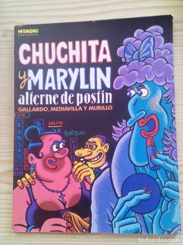 MAKOKI PRESENTA - CHUCHITA Y MARYLIN ALTERNE DE POSTIN (Tebeos y Comics - La Cúpula - Autores Españoles)