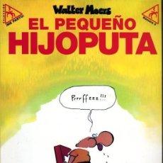 Cómics: COLECCION ME PARTO Nº 6 EL PEQUEÑO HIJOPUTA (WALTER MOERS) LA CUPULA - PRECINTADO - OFM15. Lote 224183002