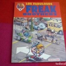 Cómics: LOS FABULOSOS FREAK BROTHERS OBRAS COMPLETAS 5 ( SHELTON SHERIDAN ) ¡MUY BUEN ESTADO! LA CUPULA. Lote 122776279