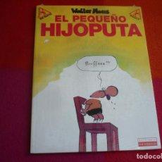 Cómics: EL PEQUEÑO HIJOPUTA ( WALTER MOERS ) ¡NUEVO! LA CUPULA . Lote 122778523