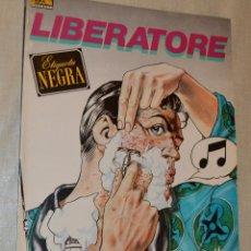 Cómics: LIBERATORE - ETIQUETA NEGRA. Lote 123004815