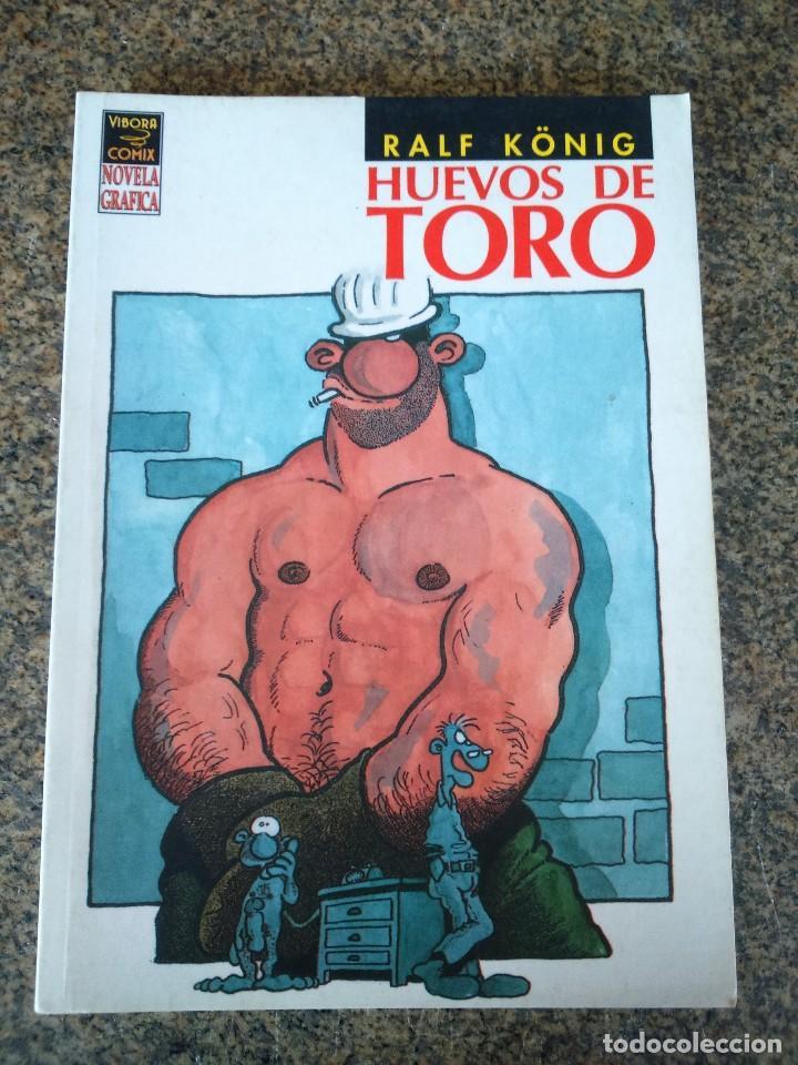 HUEVOS DE TORO -- RALF KONIG -- NOVELA GRAFICA -- VIBORA COMIX - LA CUPULA -- (Tebeos y Comics - La Cúpula - Comic Europeo)