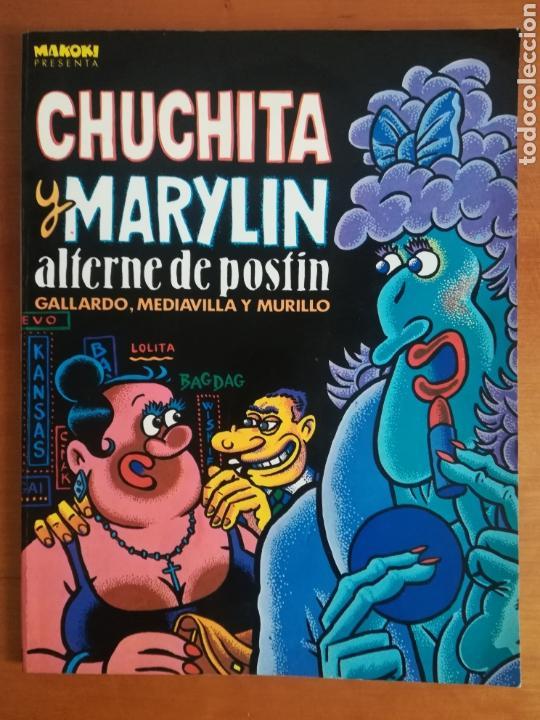 CHUCHITA Y MARILYN ALTERNE DE POSTÍN - FIRMA Y DEDICATORIA MEDIAVILLA - MAKOKI LA CÚPULA GALLARDO (Tebeos y Comics - La Cúpula - Autores Españoles)