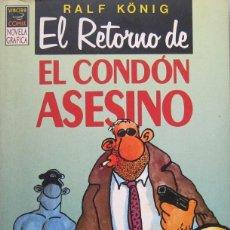 Cómics: RALF KÖNIG. EL RETORNO DEL CONDÓN ASESINO. LA CÚPULA 1991. Lote 123607091
