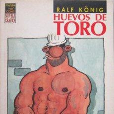 Cómics: RALF KÖNIG. HUEVOS DE TORO. LA CÚPULA 1994. Lote 123608099