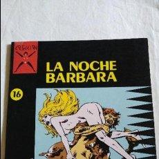 Cómics: LA NOCHE BARBARA SELECCION X ESTADO BUENO . Lote 123960379