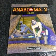 Cómics: ANARCOMA - 2 / AUTOR : NAZARIO - EDITA : EDICIONES LA CUPULA - 1987. Lote 178728766