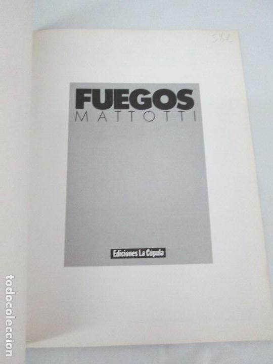 Cómics: FUEGOS. MATTOTI.. EDICIONES LA COPULA.1988. COMICS Y TEBEOS. VER FOTOGRAFIAS ADJUNTAS - Foto 7 - 125326723