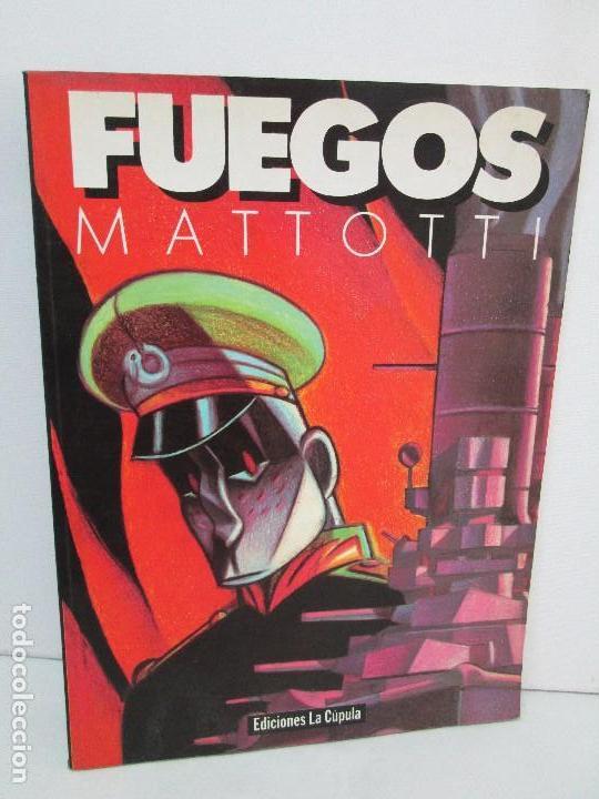 FUEGOS. MATTOTI.. EDICIONES LA COPULA.1988. COMICS Y TEBEOS. VER FOTOGRAFIAS ADJUNTAS (Tebeos y Comics - La Cúpula - Autores Españoles)