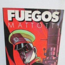 Cómics: FUEGOS. MATTOTI.. EDICIONES LA COPULA.1988. COMICS Y TEBEOS. VER FOTOGRAFIAS ADJUNTAS. Lote 125326723