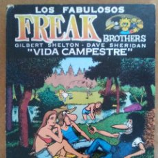 Comics : LOS FABULOSOS FREAK BROTHERS VIDA CAMPESTRE - LA CUPULA - EDICION EN CARTONE - OFI15T. Lote 126236959