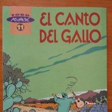 Fumetti: EL CANTO DEL GALLO - TODO MAX Nº 11 - LA CUPULA (B1). Lote 126569055