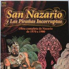 Cómics: NAZARIO. SAN NAZARIO Y LAS PIRAÑAS INCORRUPTAS. LA CÚPULA 2001. Lote 127757803